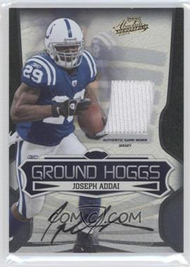 2009 Playoff Absolute Memorabilia Ground Hoggs Materials Signatures [Autographed] [Memorabilia] #9 - Joseph Addai /5