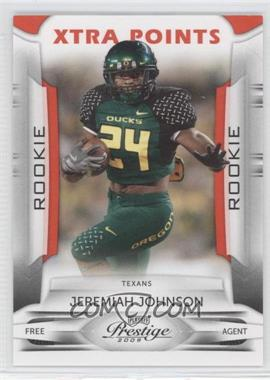 2009 Playoff Prestige - [Base] - Xtra Points Red #153 - Jeremiah Johnson /100