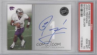 2009 Press Pass - Signings - Silver #PPS - JF - Josh Freeman /199 [PSA10]