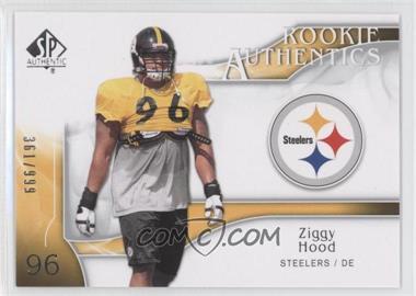 2009 SP Authentic - [Base] #283 - Rookie Authentics - Ziggy Hood /999