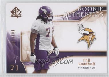 2009 SP Authentic [???] #264 - Phil Loadholt