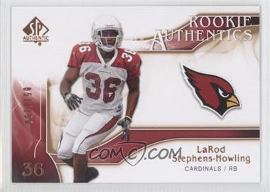2009 SP Authentic Rookie Authentics Copper #203 - LaRod Stephens-Howling /150