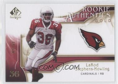 2009 SP Authentic Rookie Authentics Gold #203 - LaRod Stephens-Howling /50