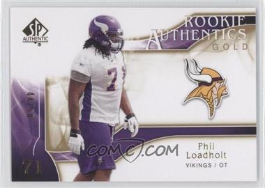 2009 SP Authentic Rookie Authentics Gold #264 - Phil Loadholt /50
