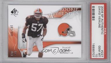 2009 SP Authentic #227 - Rookie Authentics - David Veikune /999 [PSA10]
