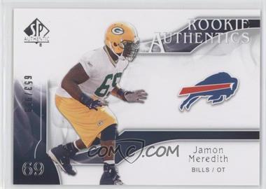 2009 SP Authentic #242 - Jamon Meredith /999