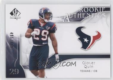 2009 SP Authentic #245 - Glover Quin /999