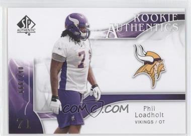 2009 SP Authentic #264 - Rookie Authentics - Phil Loadholt /999