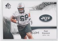 Rookie Authentics - Matt Slauson /999