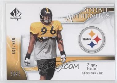 2009 SP Authentic #283 - Rookie Authentics - Ziggy Hood /999