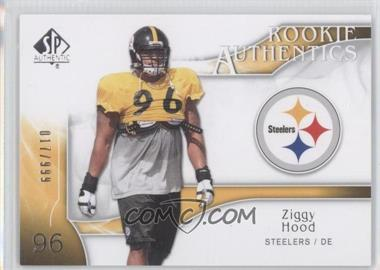 2009 SP Authentic #283 - Rookie Authentics - Ziggy Hood /999