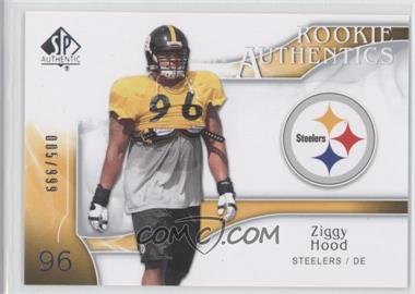 2009 SP Authentic #283 - Ziggy Hood /999