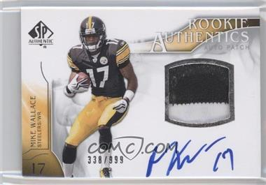 2009 SP Authentic #395 - Rookie Authentics Auto Patch - Mike Wallace /999