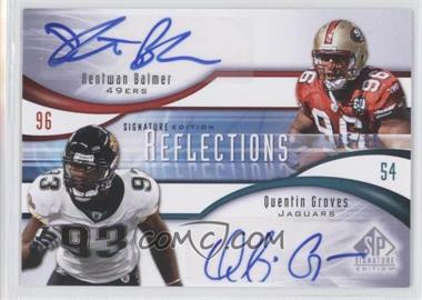 2009 SP Signature Edition Reflections Signatures #R-BG - Quentin Groves /99