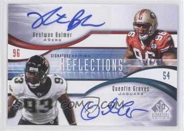 2009 SP Signature Edition Reflections Signatures #R-BG - Quentin Groves /99