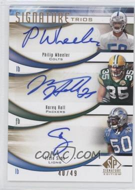 2009 SP Signature Edition Signature Trios #T-SHW - Philip Wheeler, Ernie Sims, Korey Hall