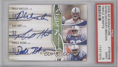 2009 SP Signature Edition Triple Scripts #TR-HWB - Philip Wheeler, Mike Hart, Donald Brown /25 [PSA 9]