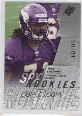 2009 SPx Silver #222 - Phil Loadholt /399