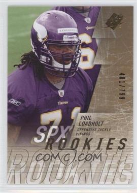 2009 SPx #222 - Phil Loadholt /799
