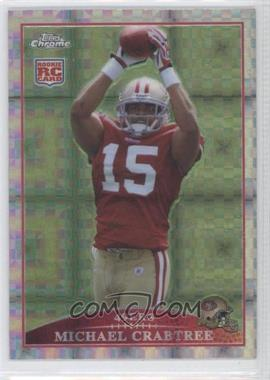 2009 Topps Chrome - Retail [Base] - X-Fractor #TC200 - Michael Crabtree