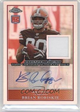 2009 Topps Chrome Rookie Autograph Patches Refractor [Autographed] #ARP-BR - Brian Robiskie /25