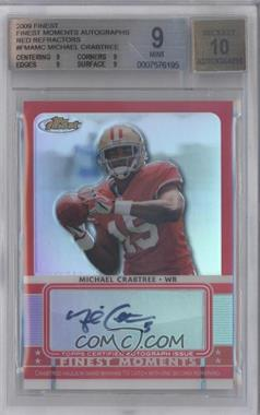 2009 Topps Finest Finest Moments Autographs Red Refractor #FMA-MC - Michael Crabtree /5 [BGS 9]