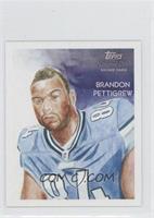 Brandon Pettigrew /25