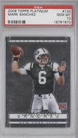 Mark Sanchez [PSA 10]