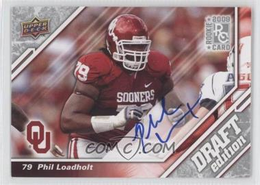 2009 Upper Deck Draft Edition Autographs [Autographed] #45 - Phil Loadholt