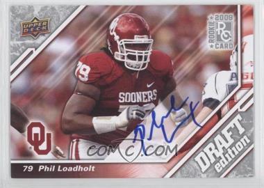2009 Upper Deck Draft Edition Autographs [Autographed] #45 - Phil Loadholt