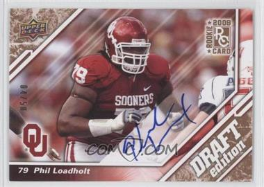 2009 Upper Deck Draft Edition Copper Autographs [Autographed] #45 - Phil Loadholt /50