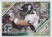 Troy Kropog /350