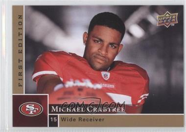 2009 Upper Deck First Edition #181 - Michael Crabtree