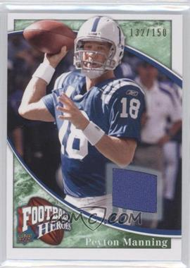 2009 Upper Deck Football Heroes - [Base] - Green Jerseys [Memorabilia] #30 - Peyton Manning /150