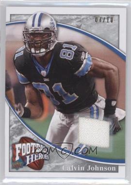 2009 Upper Deck Football Heroes Silver Jerseys [Memorabilia] #100 - Calvin Johnson /10