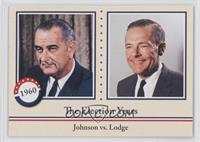 Lyndon B. Johnson, Henry Cabot Lodge