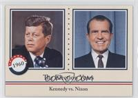 The Election Years - Kennedy vs. Nixon