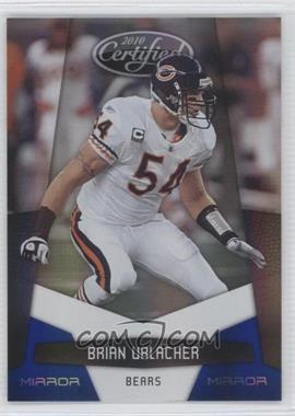 2010 Certified Mirror Blue #23 - Brian Urlacher /100