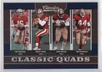 Brent Jones, Joe Montana, John Taylor, Tom Rathman