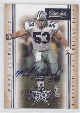 2010 Classics Dallas Cowboys 50th Anniversary Team Signatures [Autographed] #13 - Mark Stepnoski /100
