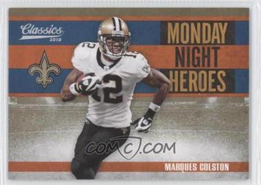 2010 Classics Monday Night Heroes Gold #18 - Marques Colston /100