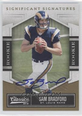 2010 Classics Significant Signatures Gold [Autographed] #186 - Sam Bradford /249