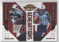 Chris Johnson, Eddie George /50