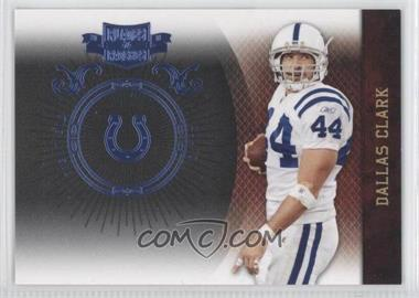 2010 Plates & Patches Infinity Platinum #40 - Dallas Clark /10
