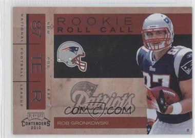 2010 Playoff Contenders Rookie Roll Call #14 - Rob Gronkowski