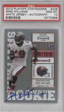 2010 Playoff Contenders #226.1 - Mike Williams (White Jersey) [PSA 10]