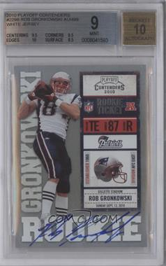2010 Playoff Contenders #229.1 - Rob Gronkowski (White Jersey) [BGS 9]