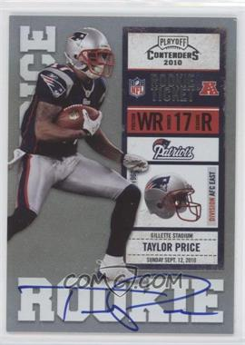 2010 Playoff Contenders #233.2 - Taylor Price (Ball in Right Hand)