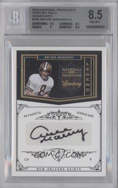 2010 Playoff National Treasures - [Base] - Century Gold Signatures [Autographed] #196 - Archie Manning /25 [BGS 8.5]