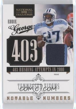 2010 Playoff National Treasures Notable Numbers Materials Prime [Memorabilia] #4 - Eddie George /50